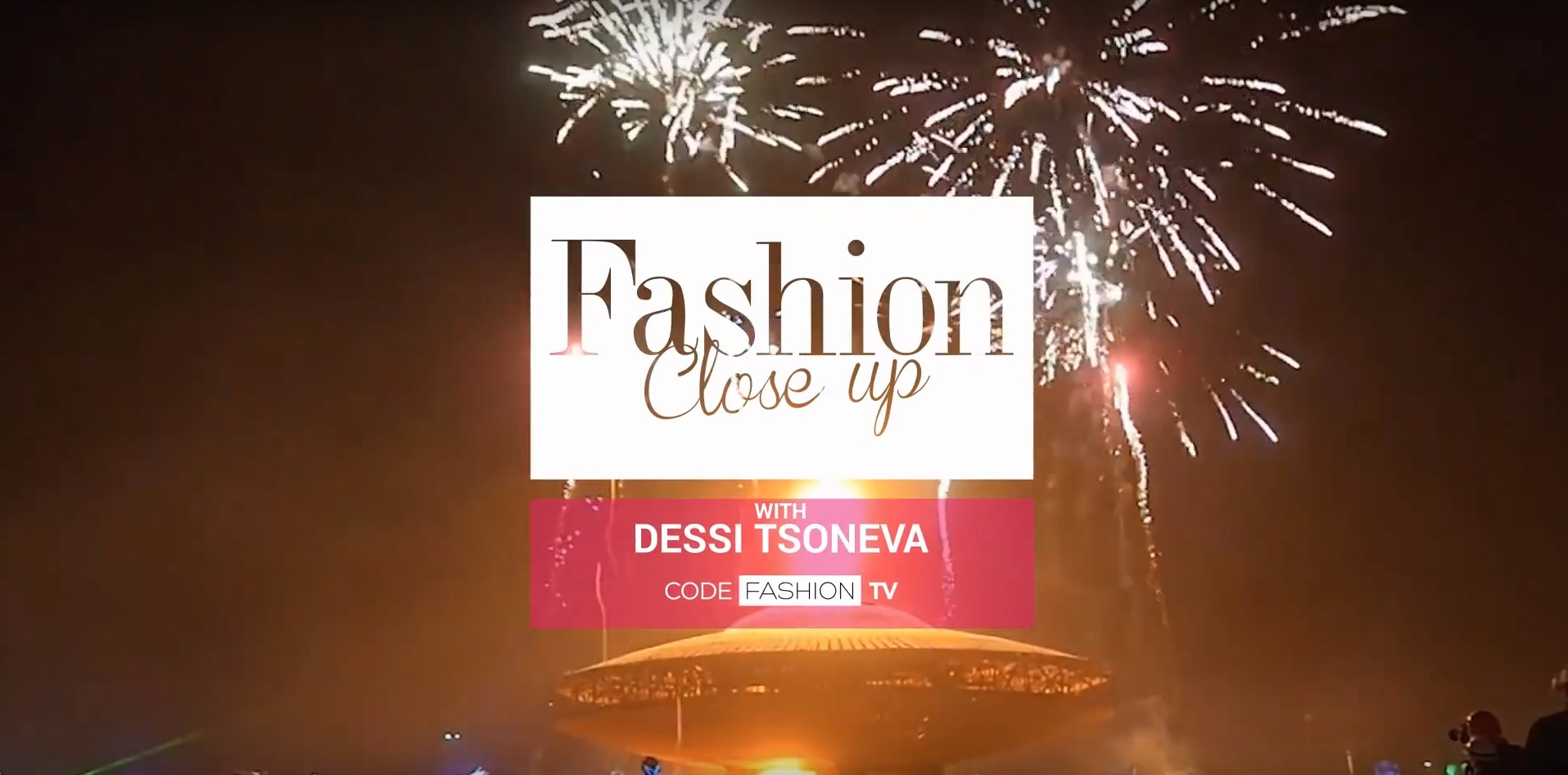 Fashion CloseUp with Dessi Tsoneva | INTRO